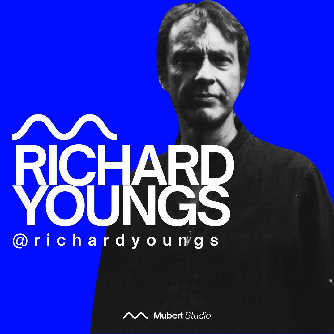 Mubert Artist: Richard Youngs — Mubert Blog